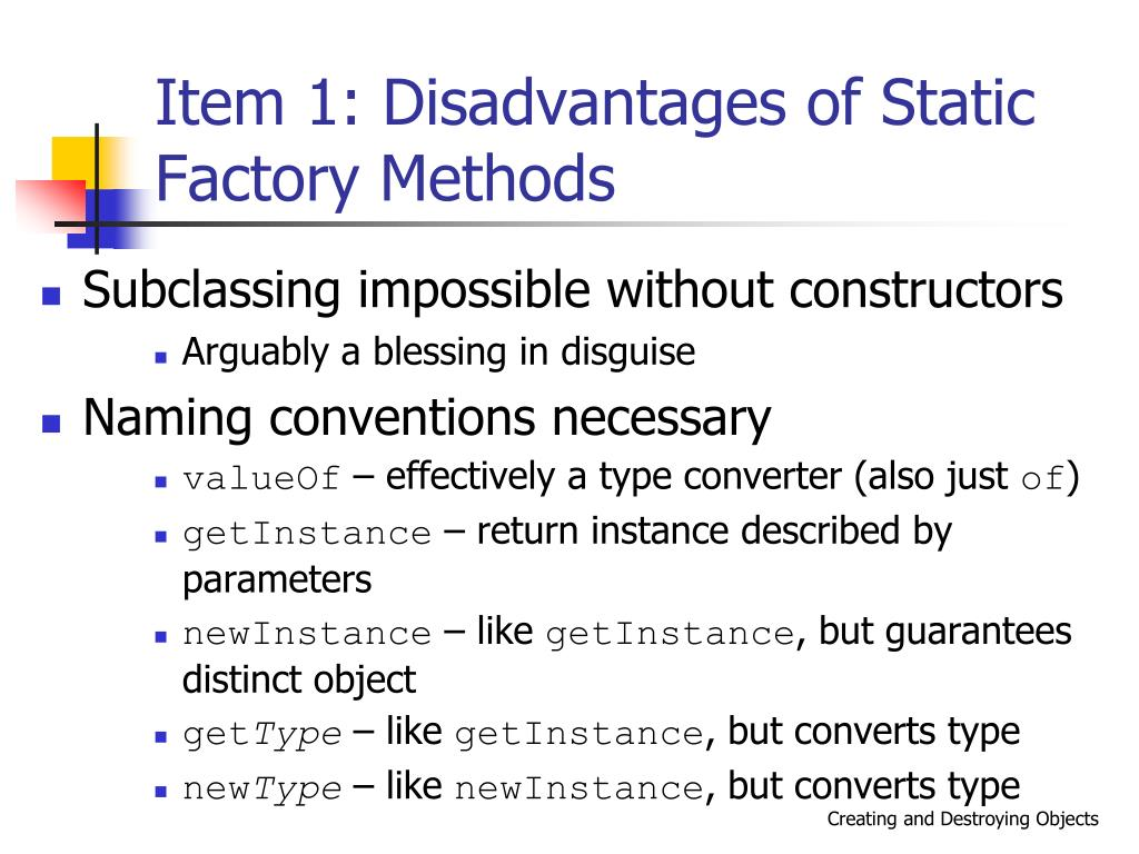 Item 1: Disadvantages of Static Factory Methods