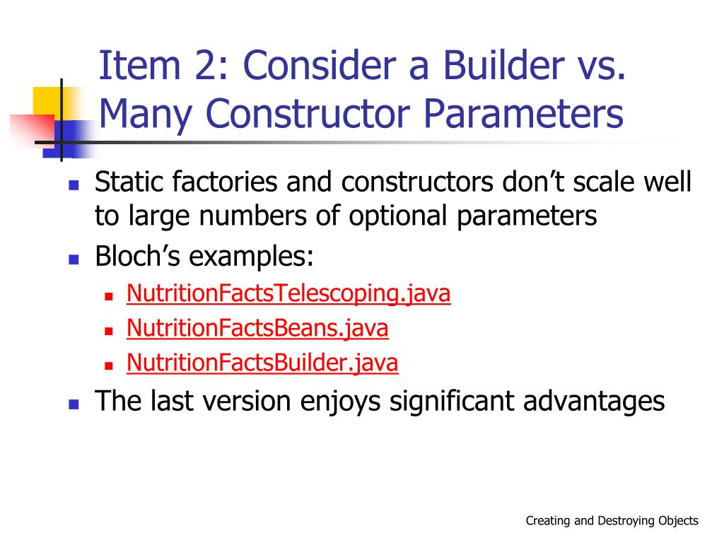 Item 2: Consider a Builder vs. Many Constructor Parameters