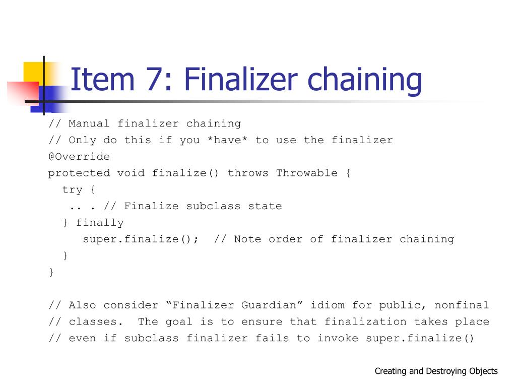 Item 7: Finalizer chaining