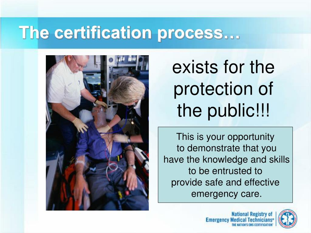 The certification process…