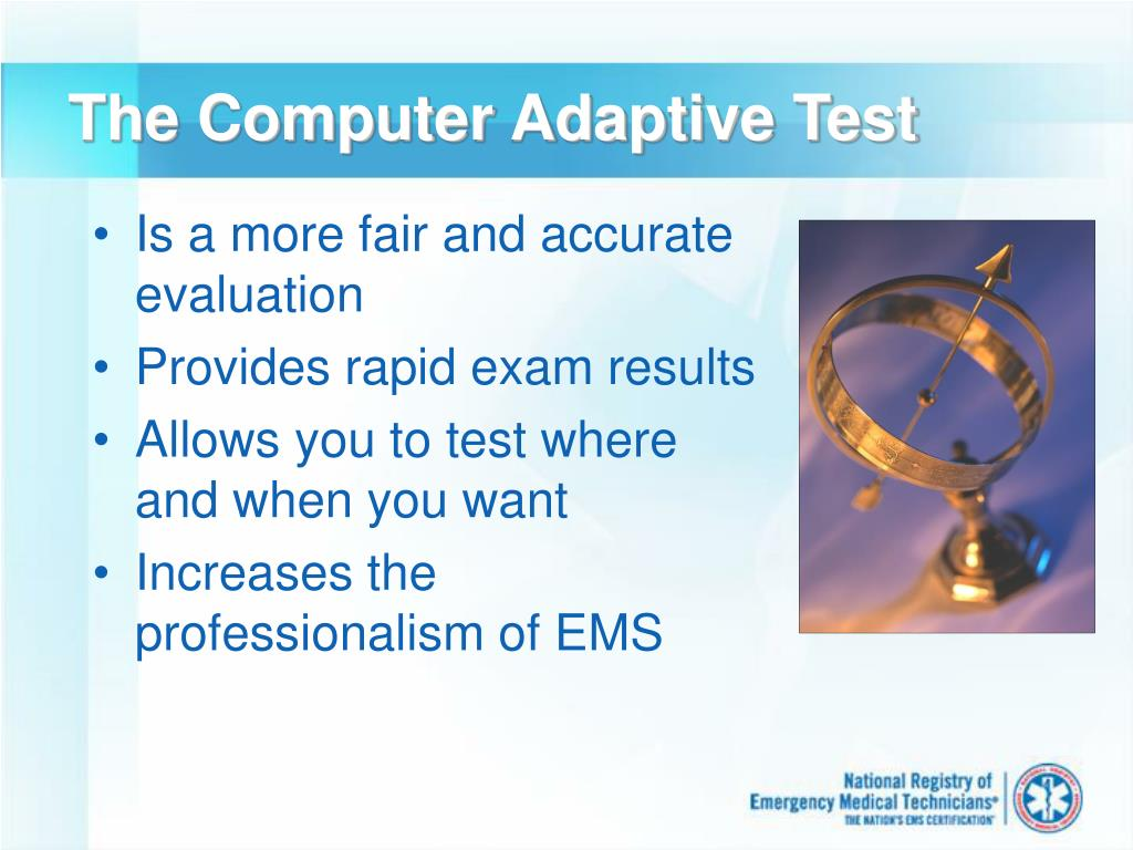 The Computer Adaptive Test