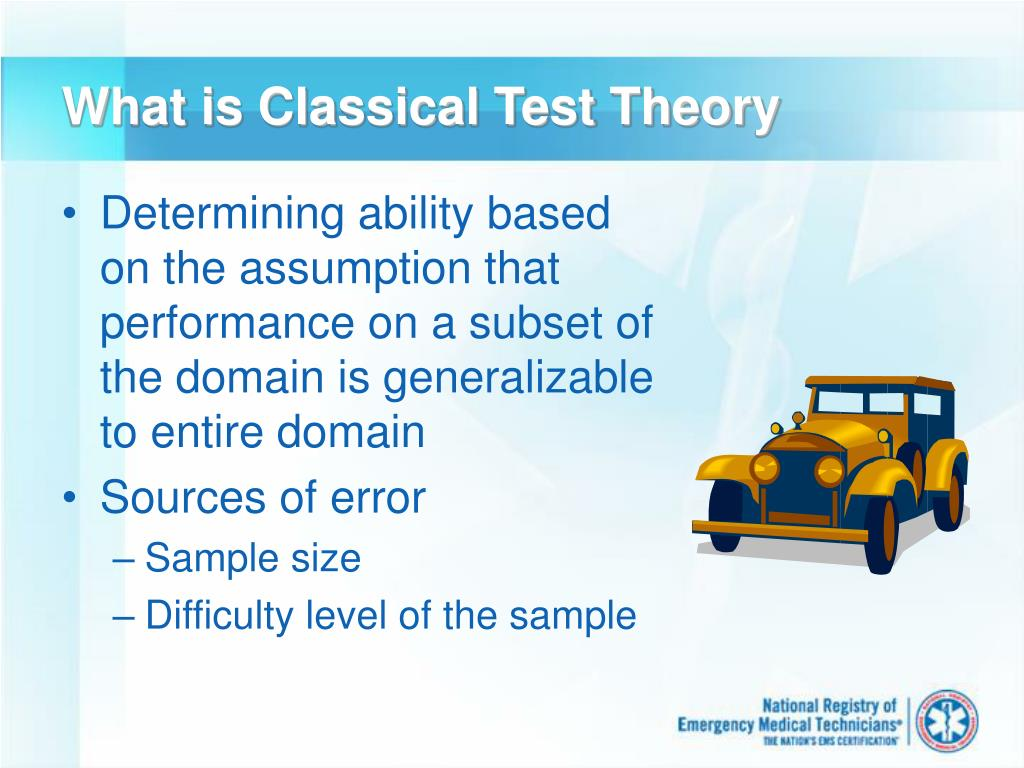 What is Classical Test Theory