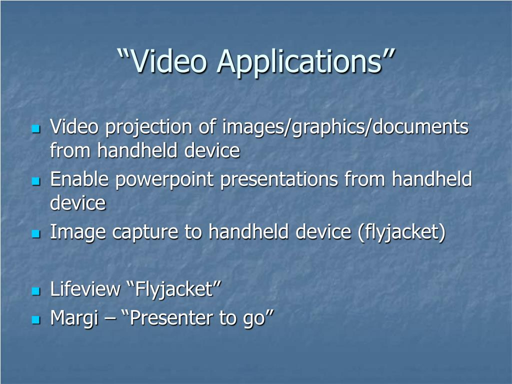"""Video Applications"""