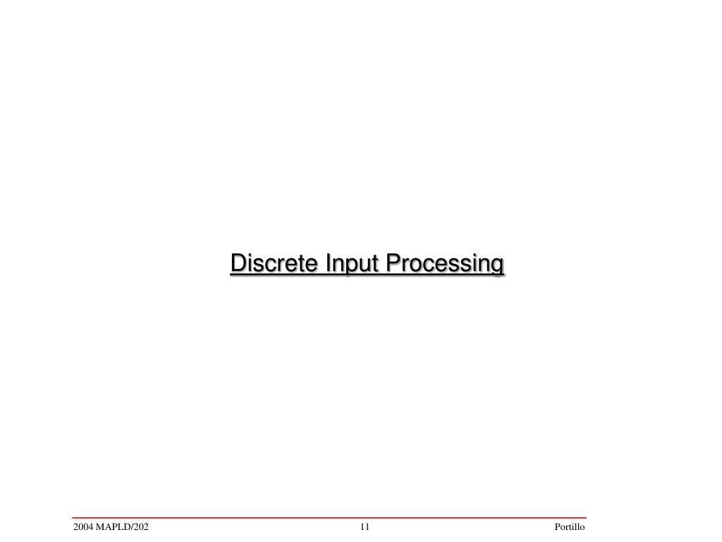 Discrete Input Processing