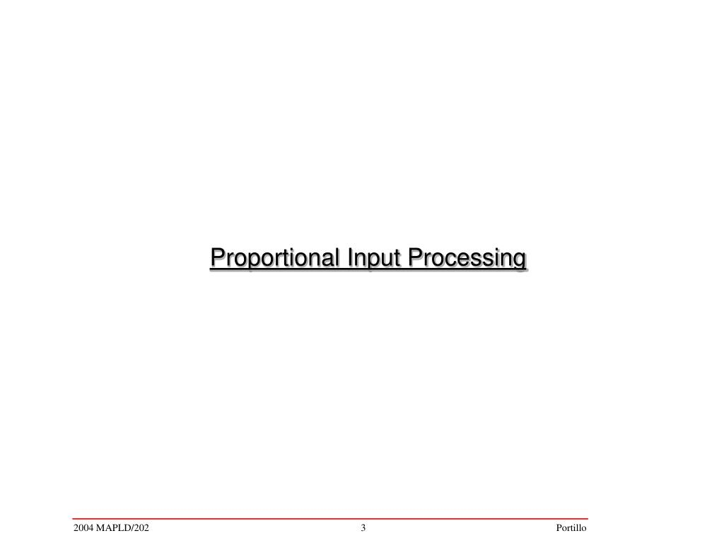 Proportional Input Processing