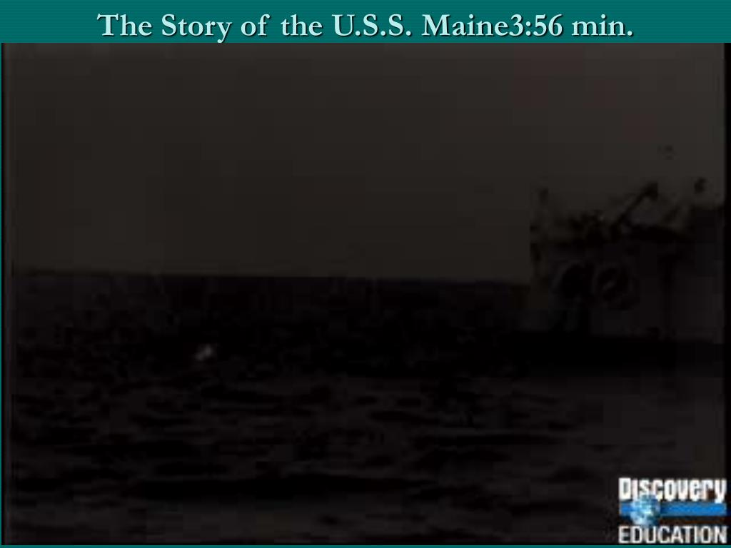 The Story of the U.S.S. Maine3:56 min.
