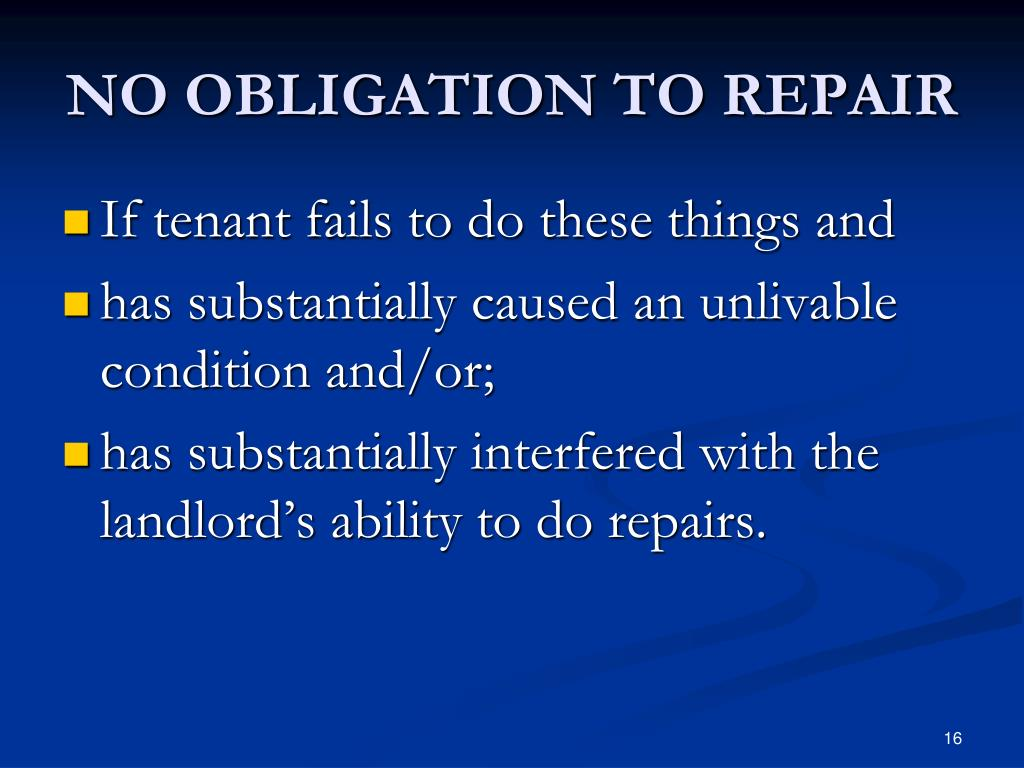 NO OBLIGATION TO REPAIR