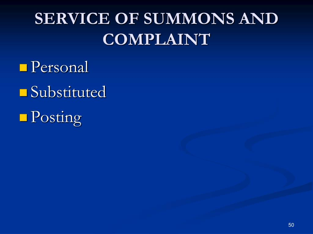 SERVICE OF SUMMONS AND COMPLAINT