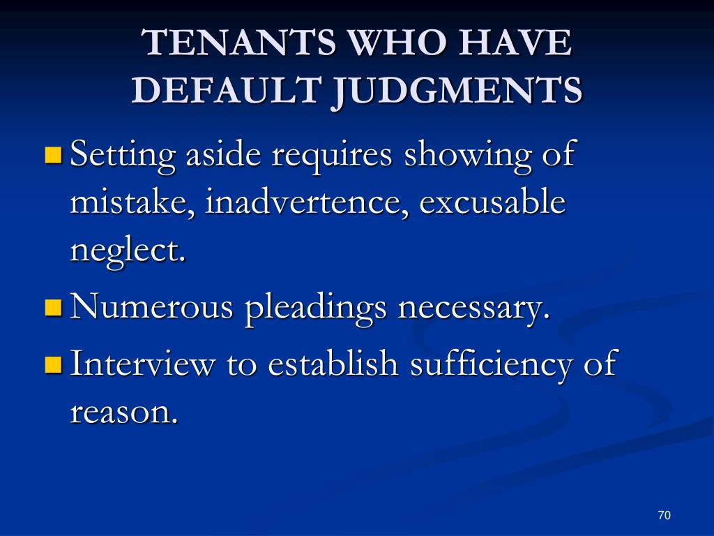 TENANTS WHO HAVE DEFAULT JUDGMENTS
