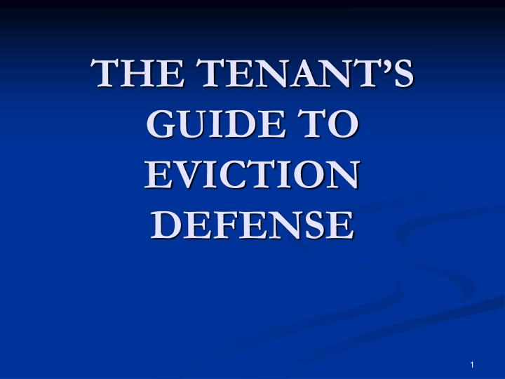 The tenant s guide to eviction defense
