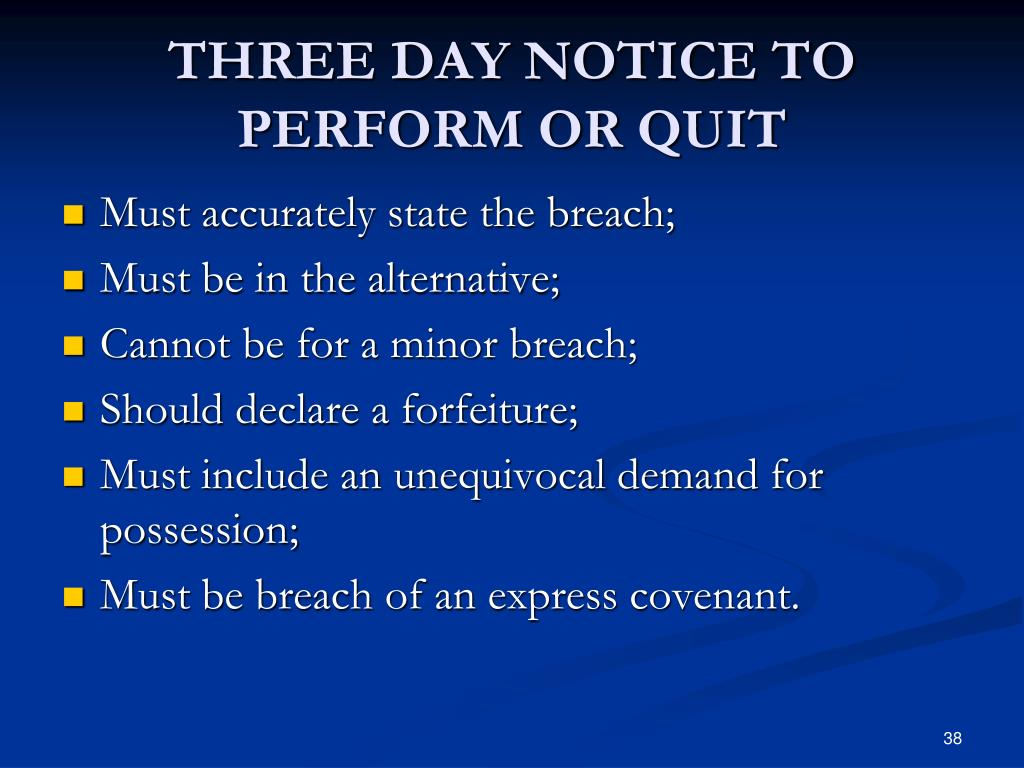THREE DAY NOTICE TO PERFORM OR QUIT