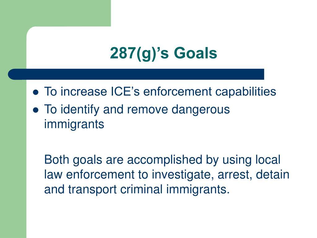 287(g)'s Goals