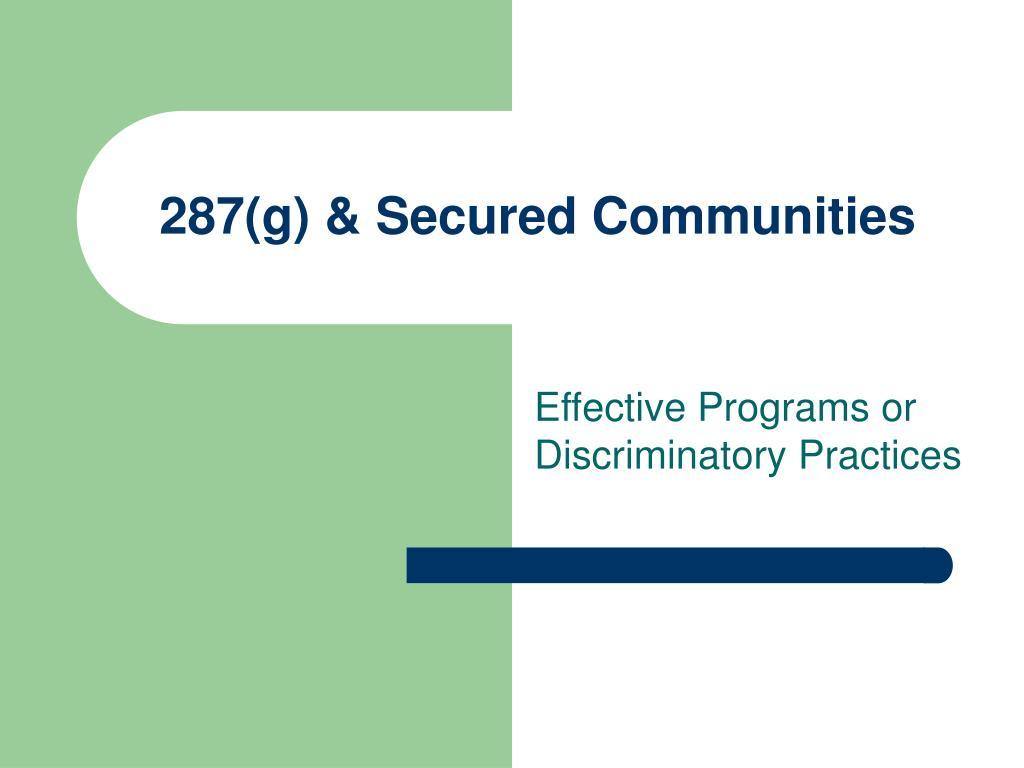 287(g) & Secured Communities