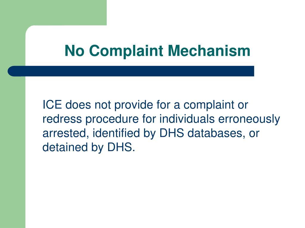 No Complaint Mechanism
