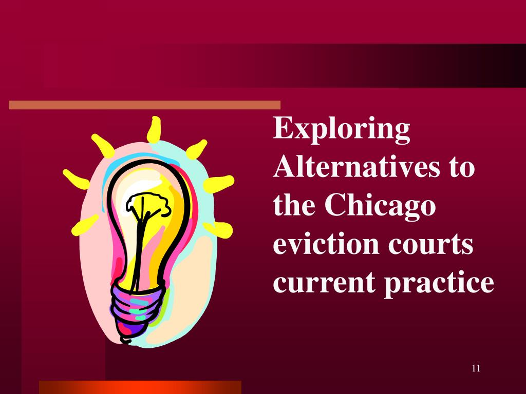 Exploring Alternatives to the Chicago eviction courts current practice