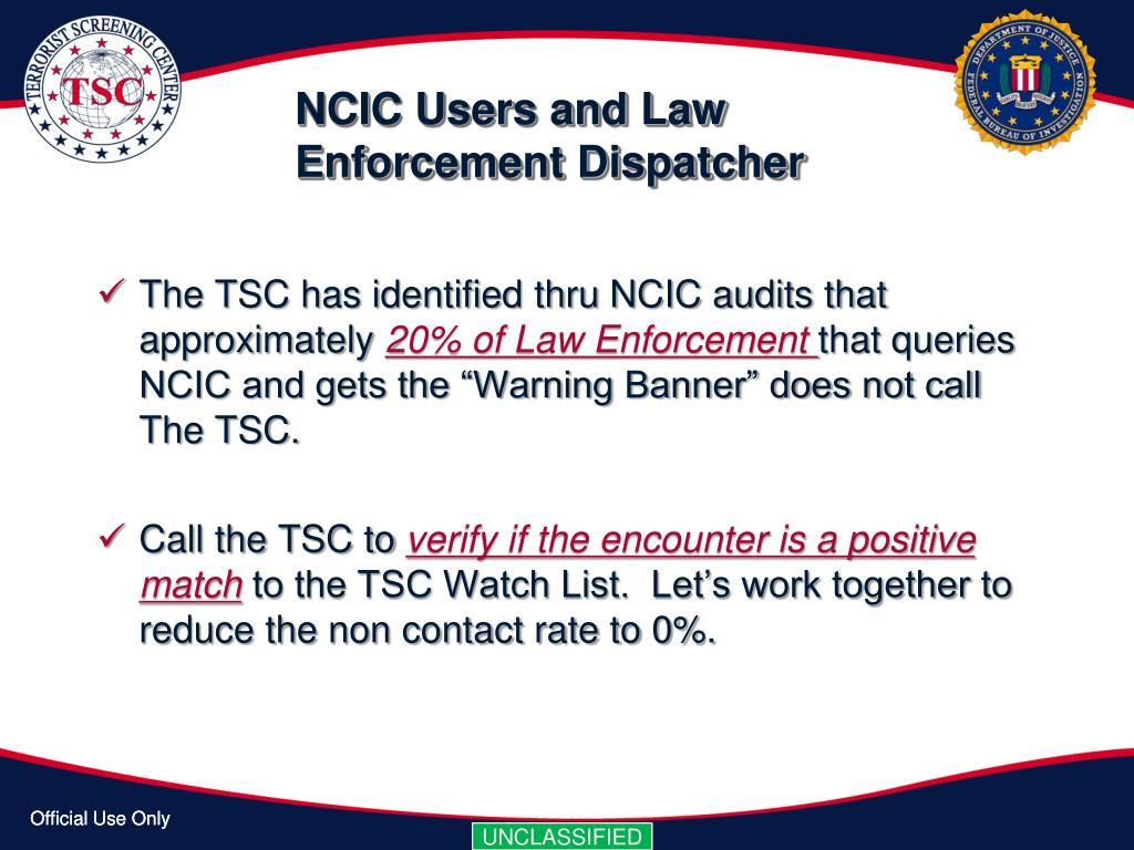 NCIC Users and Law Enforcement Dispatcher