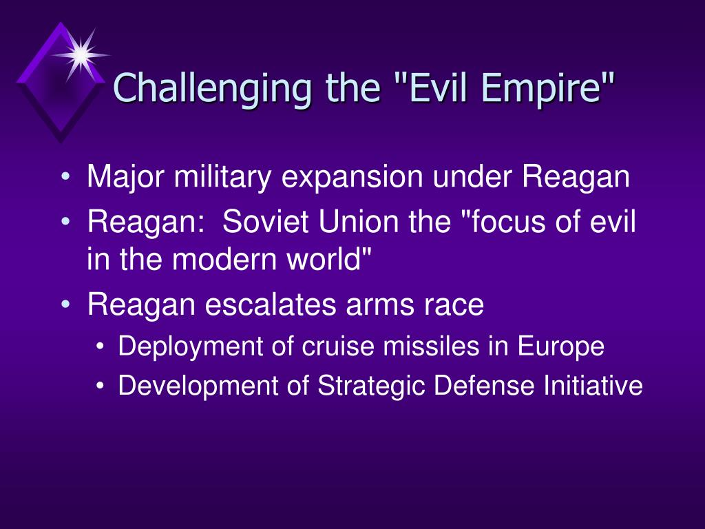 "Challenging the ""Evil Empire"""