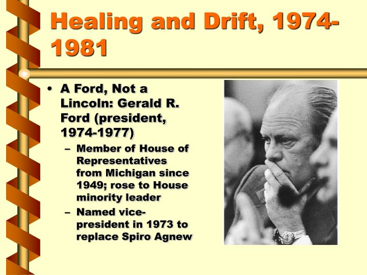 Healing and drift 1974 1981