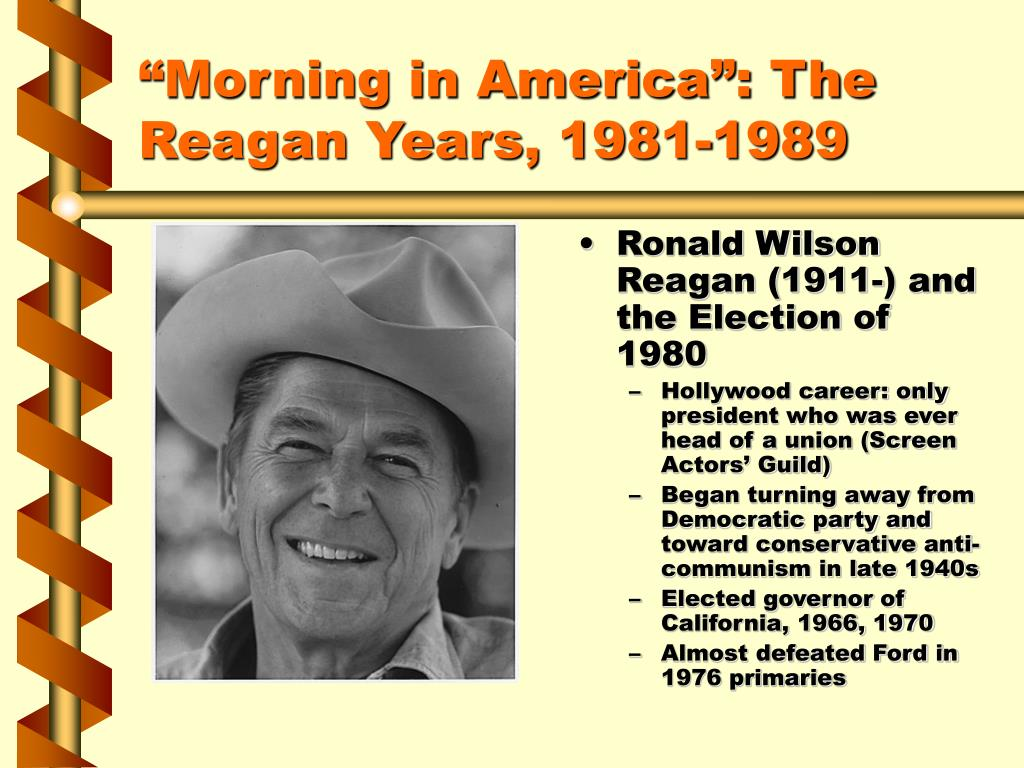 """Morning in America"": The Reagan Years, 1981-1989"
