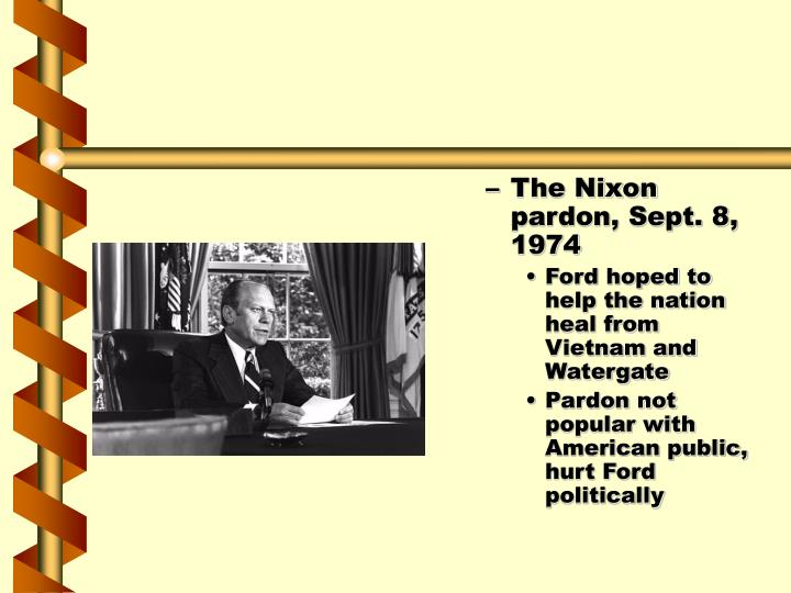 The Nixon pardon, Sept. 8, 1974