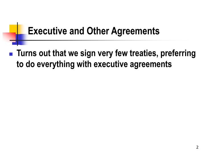 Executive and Other Agreements
