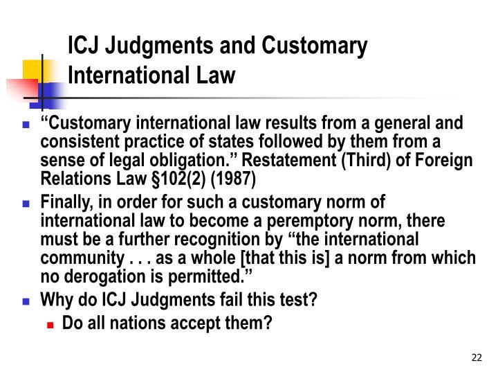 ICJ Judgments and Customary International Law