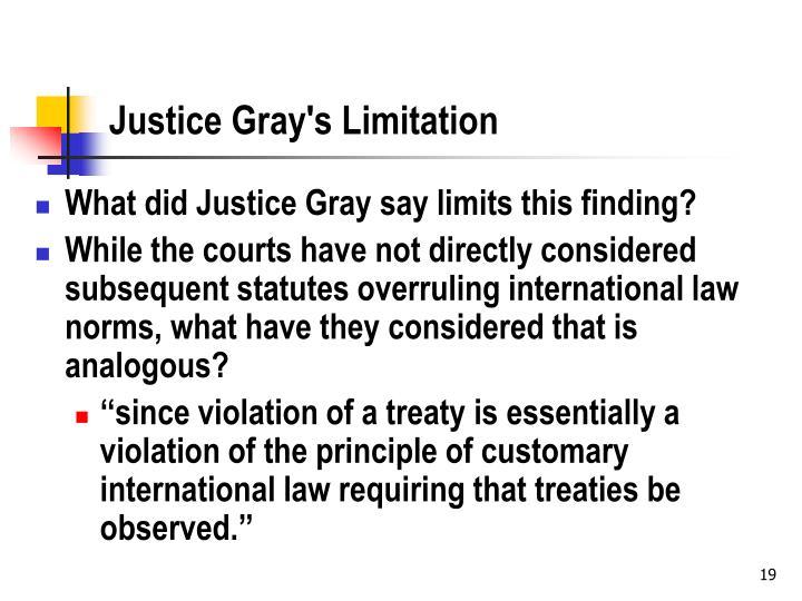 Justice Gray's Limitation
