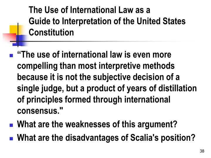 The Use of International Law as a