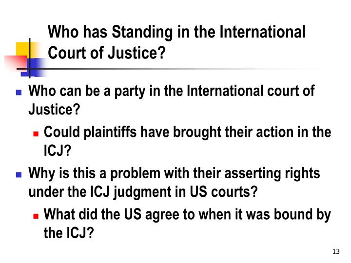 Who has Standing in the International Court of Justice?