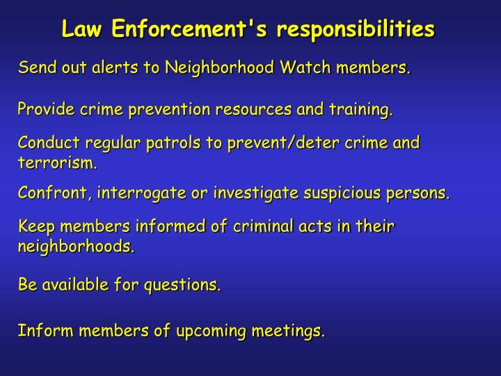 Law Enforcement's responsibilities
