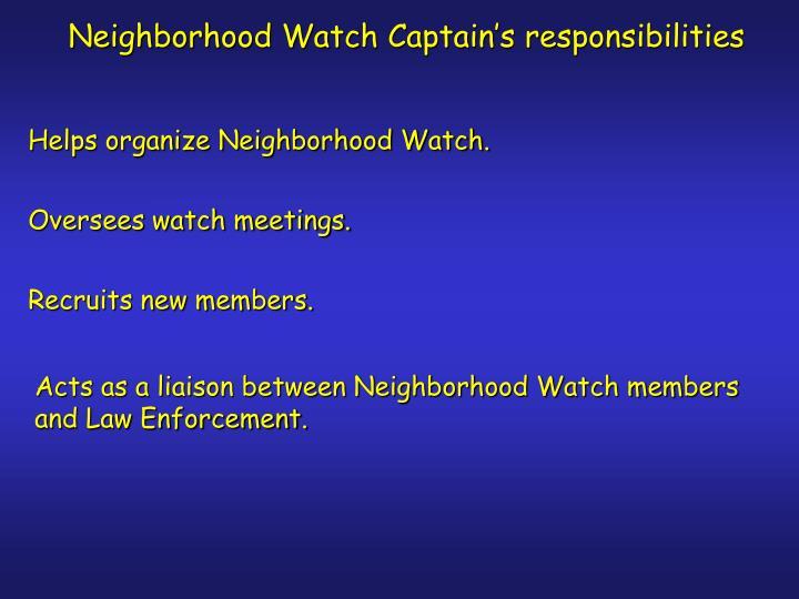Neighborhood Watch Captain's responsibilities