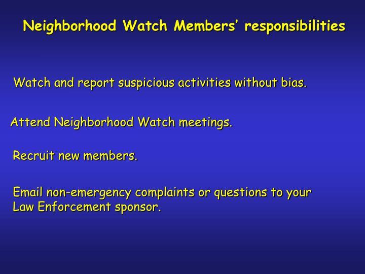 Neighborhood Watch Members' responsibilities