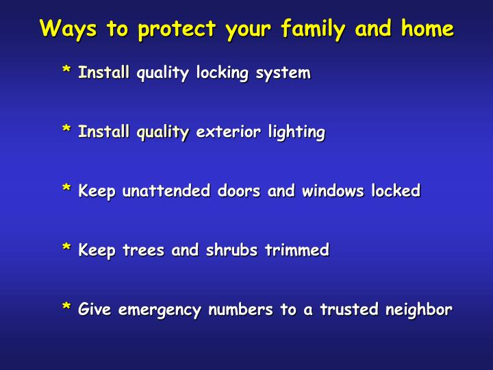 Ways to protect your family and home