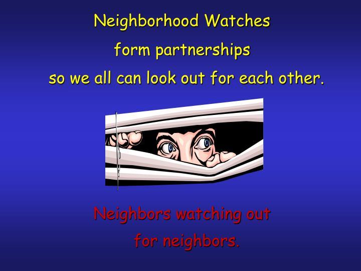 Neighborhood Watches