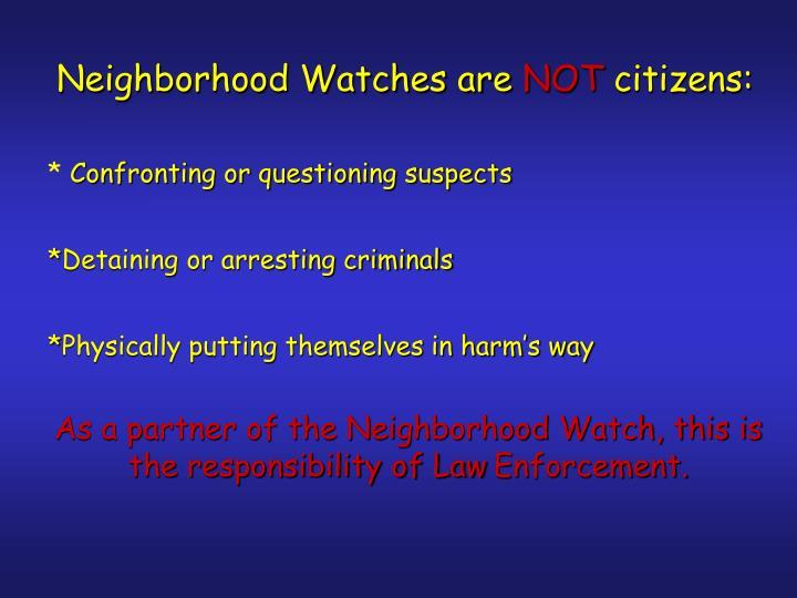 Neighborhood Watches are