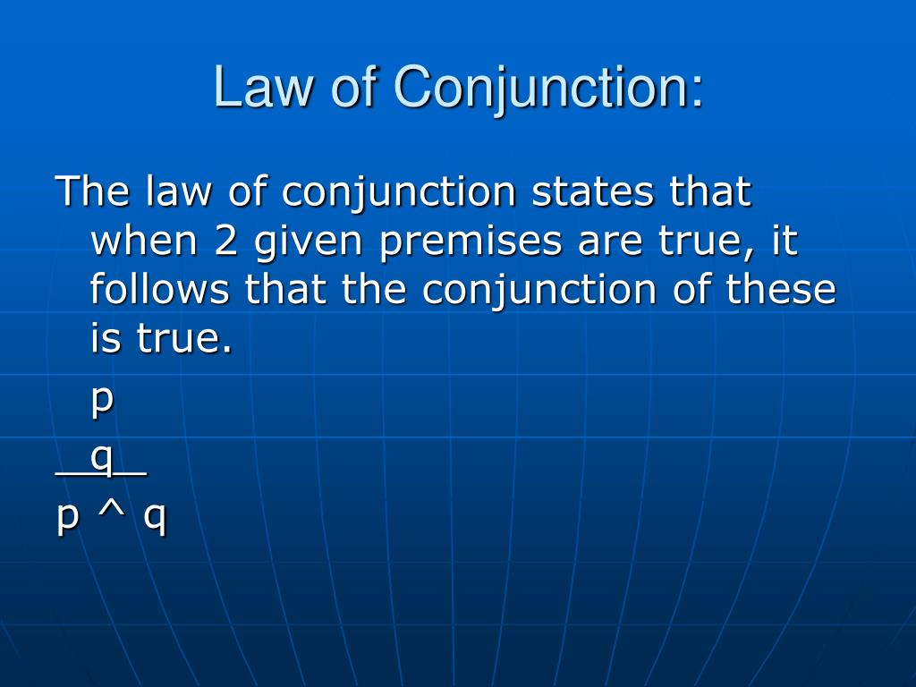 Law of Conjunction: