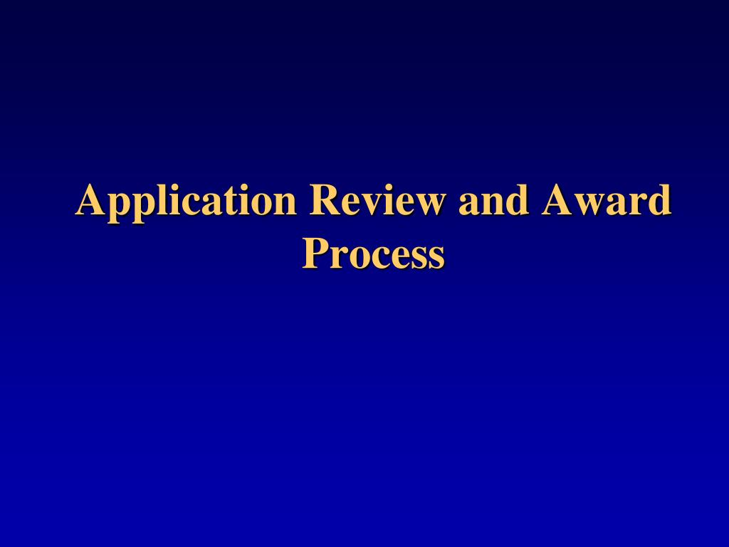 Application Review and Award Process