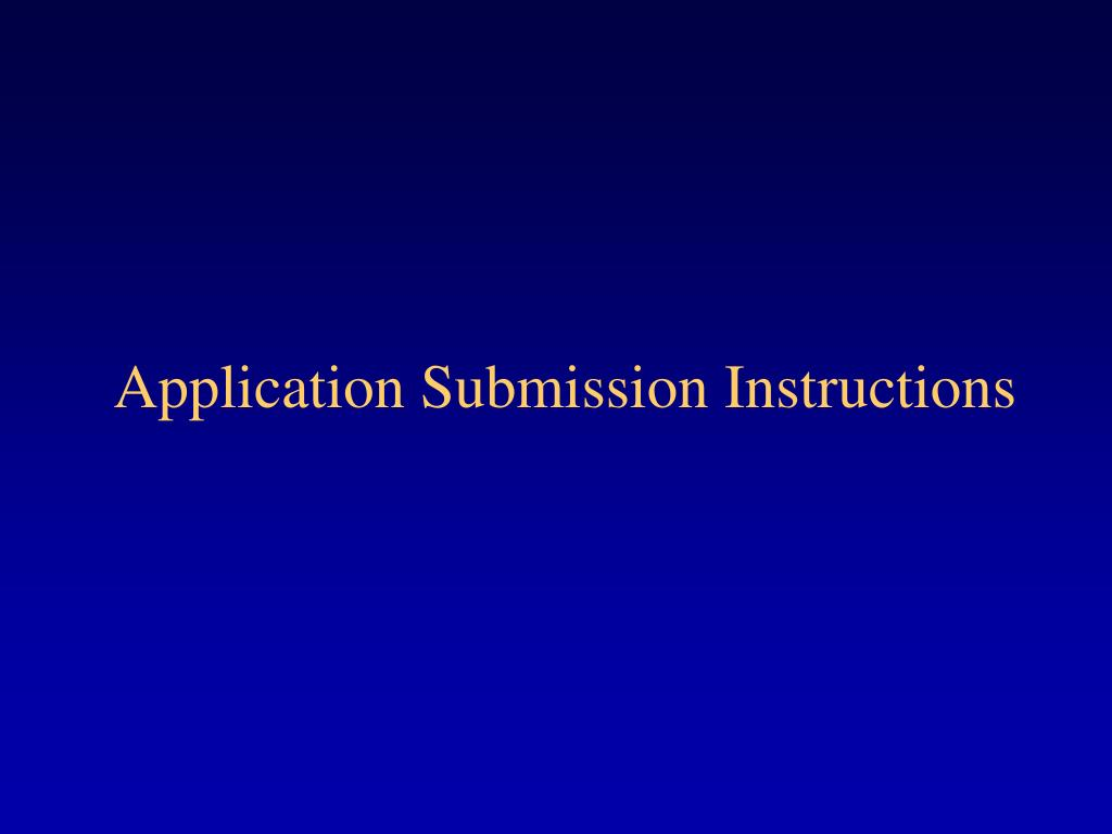 Application Submission Instructions