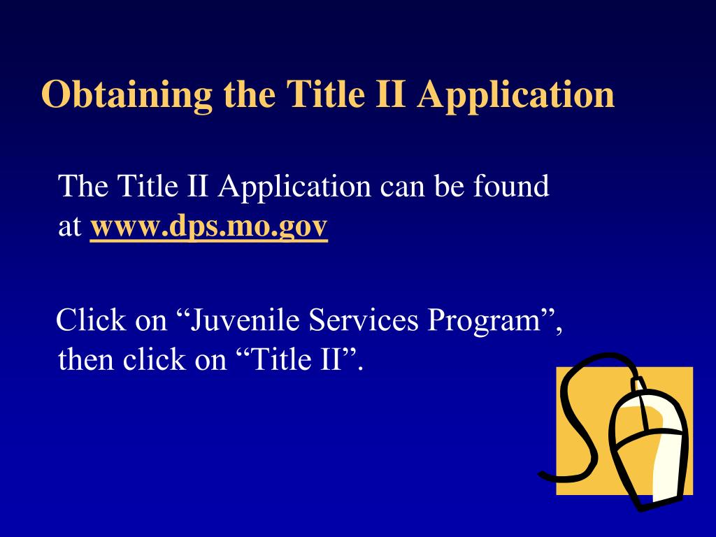 Obtaining the Title II Application