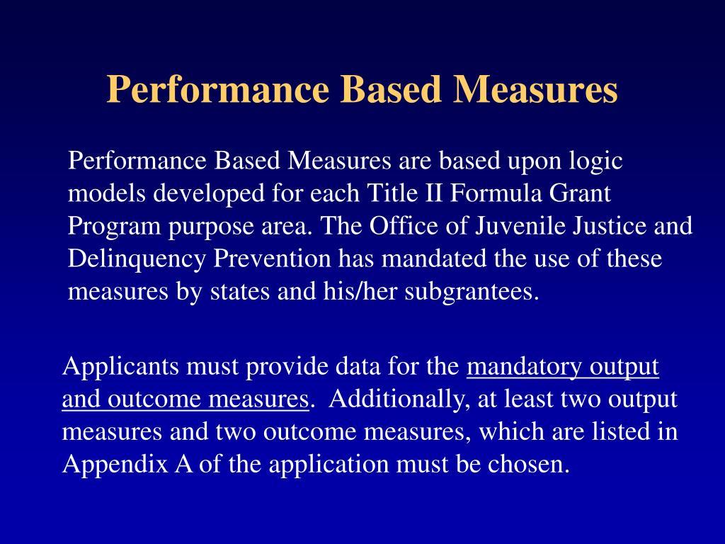 Performance Based Measures
