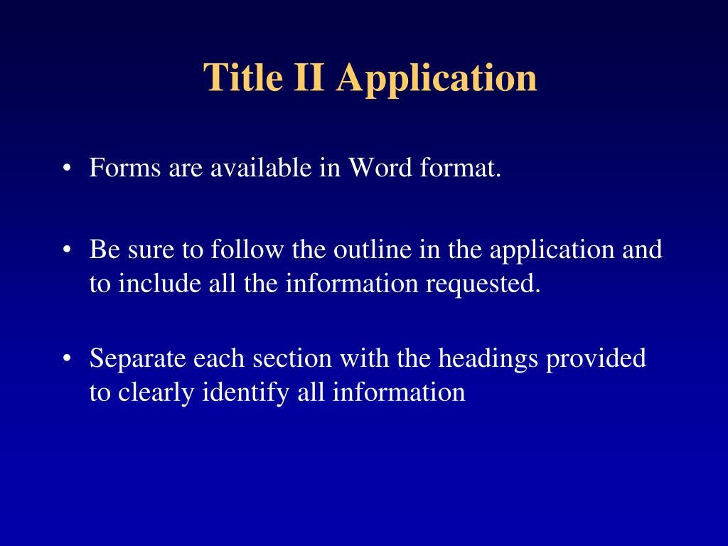 Title II Application