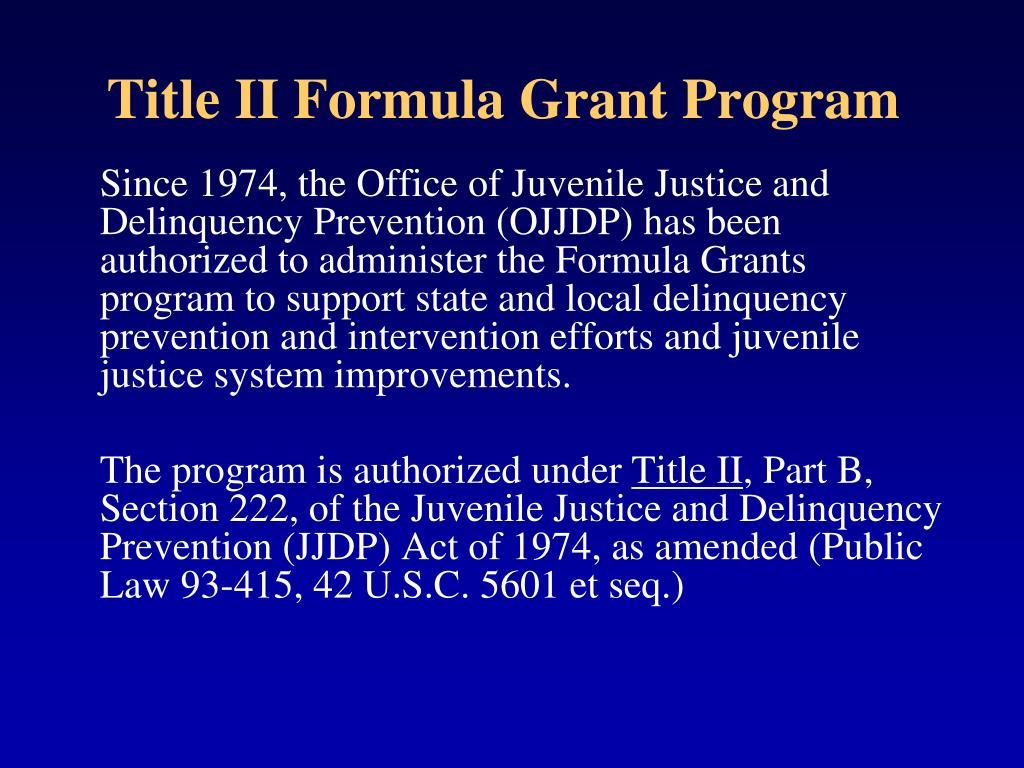 Title II Formula Grant Program