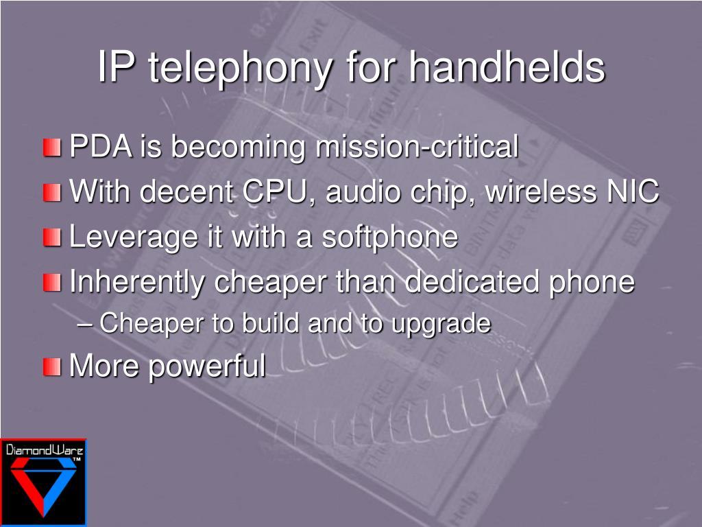 IP telephony for handhelds