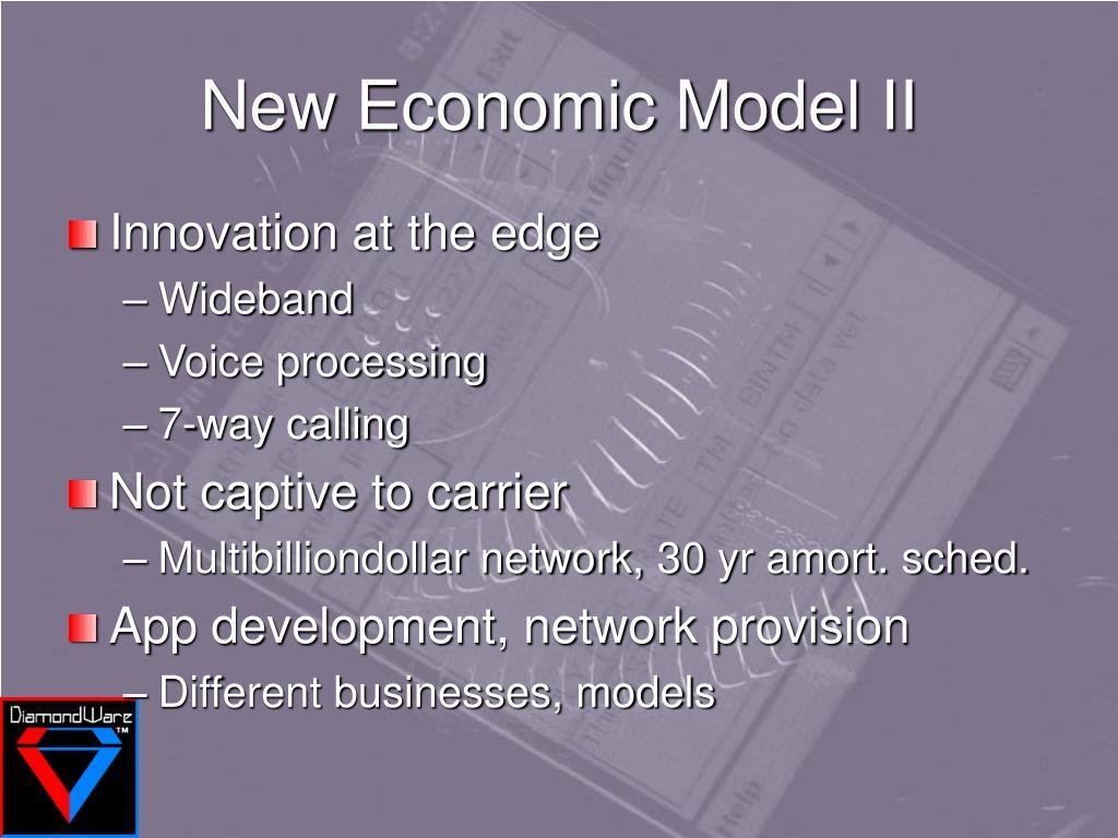 New Economic Model II