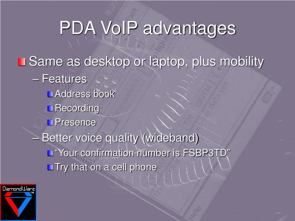 PDA VoIP advantages
