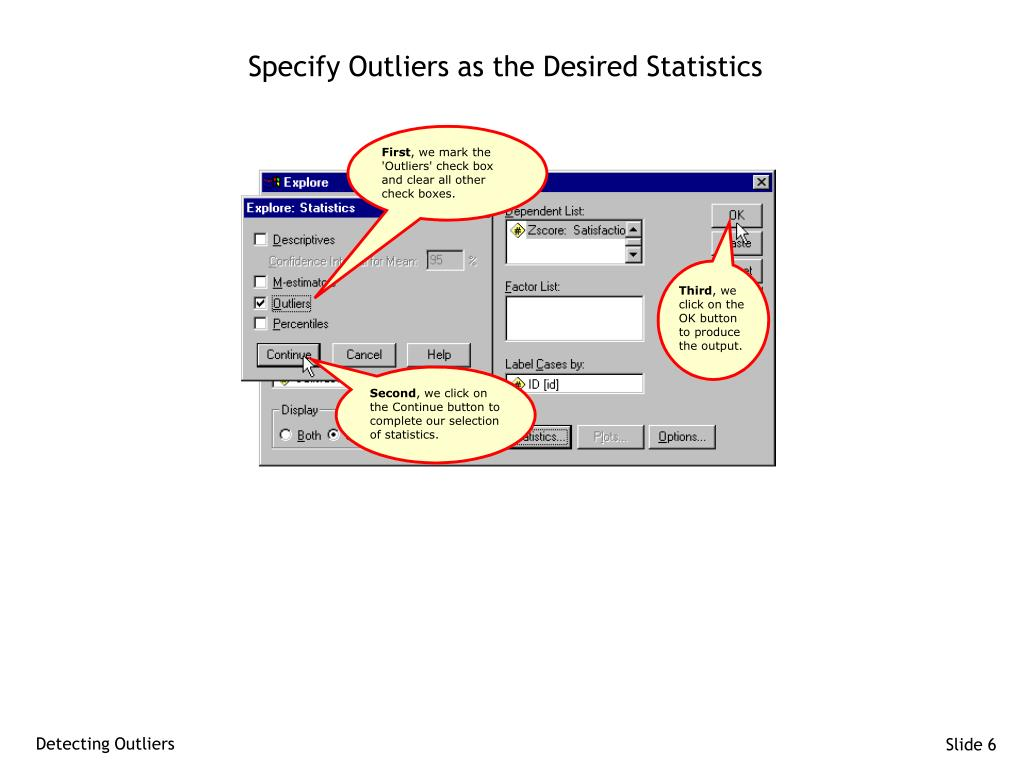 Specify Outliers as the Desired Statistics