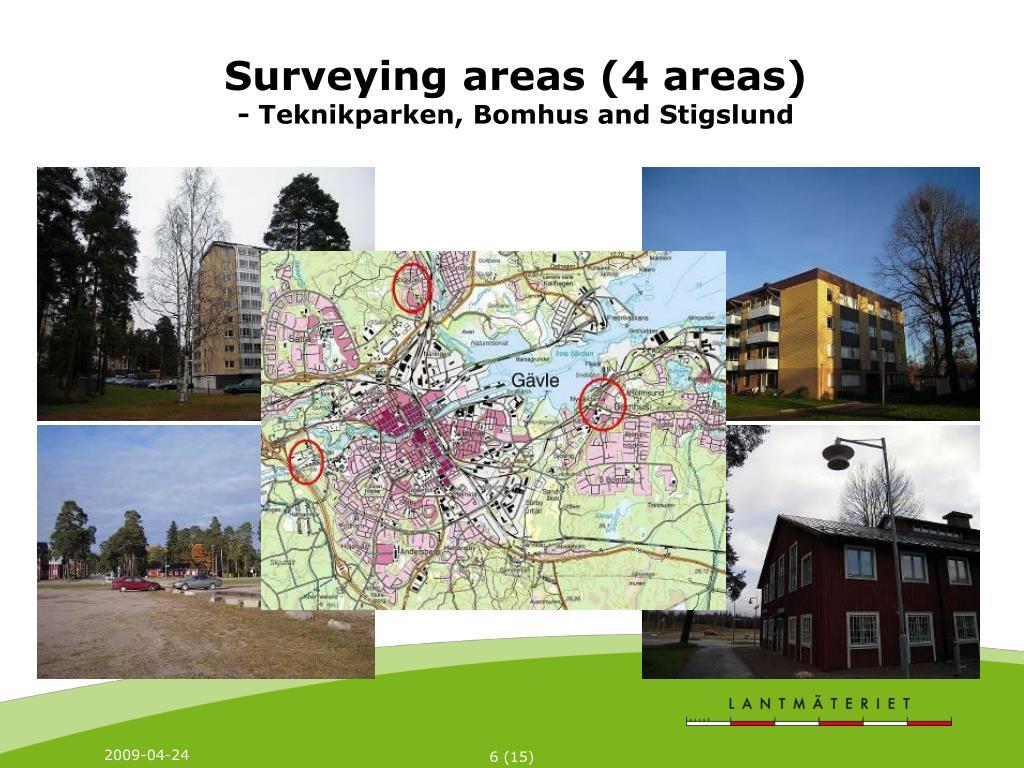 Surveying areas (4 areas)