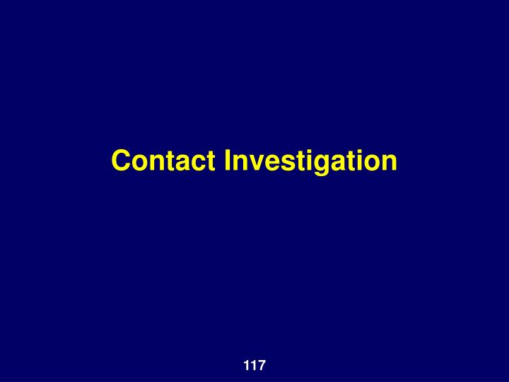 Contact Investigation