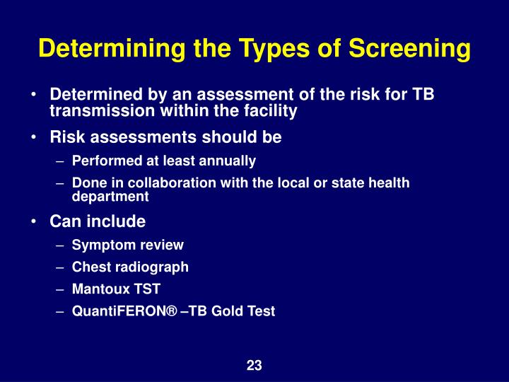 Determining the Types of Screening
