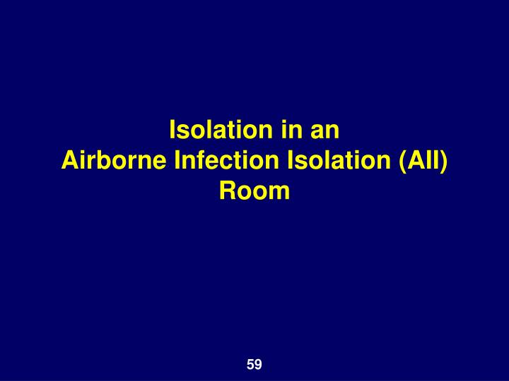 Isolation in an